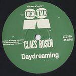 CLAES ROSEN - DAYDREAMING / WONDERFUL : LOCAL TALK (SWE)