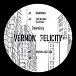VERNON FELICITY - Dawning : M>O>S (HOL)