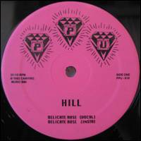 HILL / ROSHELL ANDERSON - Delicate Rose/ Wild Dreams : 12inch