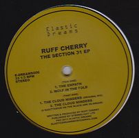RUFF CHERRY - The Section 31 E.P. : ELASTIC DREAMS (UK)