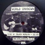 BLACK MERLIN / WHITE LODGE - World Unknown 8 : WORLD UNKNOWN (UK)