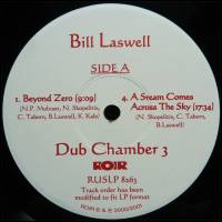 BILL LASWELL - Dub Chapter 3 : ROIR (US)