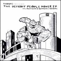 VARIOUS – I-ROBOTS - The Detroit People Mover E.P. : opilec music (ITA)