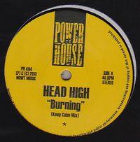 HEAD HIGH - Burning : 12inch