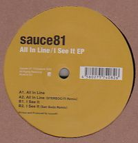 SAUCE81 - All in Line  / I See It EP : CATUNE (JPN)