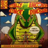 TOTALLY ENORMOUS EXTINCT DINOSAURS - All In One Sixty Dancehalls : GRECO-ROMAN (UK)