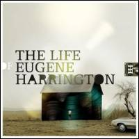 Eugene Harrington - The Life Of Eugene Harrington : LP