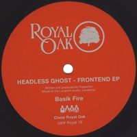 HEADLESS GHOST - Frontend EP : ROYAL OAK (HOL)