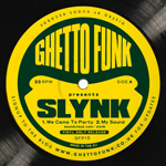 SLYNK - Ghetto funk Presents... : GHETTO FUNK (UK)