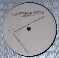 TSHETSHA BOYS - Bafana Bafana feat Themba Manganyi : 12inch