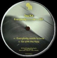 JAY KA - Everybody Need to Love (Norm Talley Remix) : PHONOGRAMME (FRA)