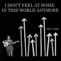 VA - I Don't Feel At Home In This World Anymore : LP