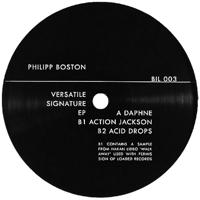 PHILIPP BOSTON - Versatile Signature EP : 12inch