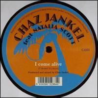CHAZ JANKEL & Natalia Scott - I Come Alive : 12inch