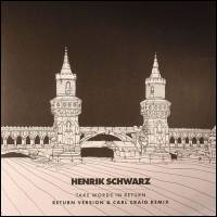 HENRIK SCHWARZ - Take Words In Return : 12inch