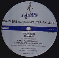 CAJMERE Featuring WALTER PHILLIPS - Midnight (Remixes) : CAJUAL (US)