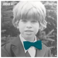 JORDAN GCZ - CRYBABY J : OFF MINOR RECORDINGS (HOL)