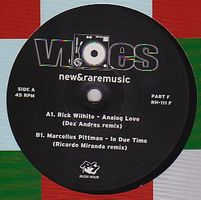 RICK WILHITE PRESENTS - Vibes New & Rare Music Part F : 12inch