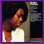 ESTHER PHILLIPS - From A Whisper To A Scream : LP