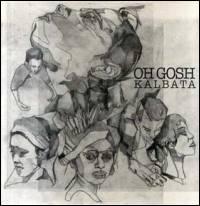 KALBATA - Oh Gosh : 12inch