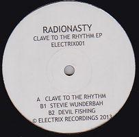 RADIONASTY - Clave To The Rhythm EP : 12inch