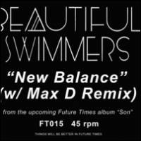 BEAUTIFUL SWIMMERS - New Balance (W/ Max D Mix) : 12inch