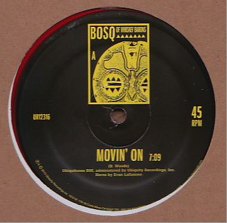 BOSQ OF WHISKEY BARONS - Movin' On : 12inch