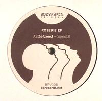 ZEFZEED - Roserie EP : 12inch