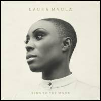 LAURA MVULA - Sing To The Moon : RCA (UK)