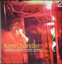KERRI CHANDLER - A Basement, A Red Light & A Feelin' (Volume 2) : 12inch x 2