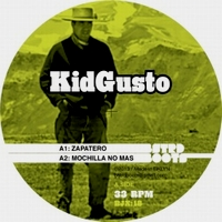 KID GUSTO - Zapatero : 12inch