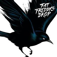FAT FREDDY'S DROP - Blackbird : THE DROP (NZ)