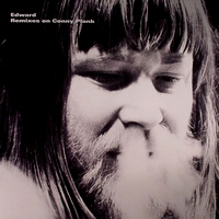 EDWARD - Remixes on Conny Plank : 12inch