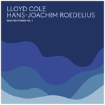 LLOYD COLE & HANS-JOACHIM ROEDELIUS - Selected Studies Vol.1 : LP+CD