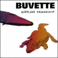 BUVETTE - Airplane Friendship : 7inch