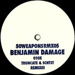 BENJAMIN DAMAGE - 010x (Truncate & SCNTST Remixes) : 12inch