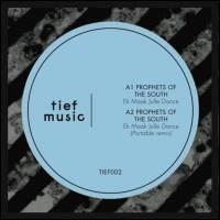 PROPHETS OF THE SOUTH - Ek Maak Julle Dance : TIEF MUSIC (UK)