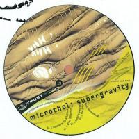 MICROTHOL - Supergravity : 12inch