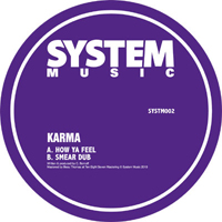 KARMA - How Ya Feel / Smear Dub : 12inch