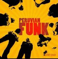 VA - Peruvian Funk : SECRET STASH (US)