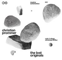 n_t0062733CHRISTIAN PROMMER - The Lost Originals : MUSICA AUTONOMICA <wbr>(GER)