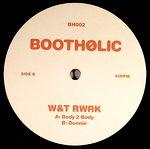 W&T RWRK - Bootholic : 12inch