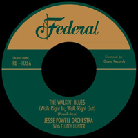 JESSE POWELL ORCHESTRA with FLUFFY HUNTER - The Walkin' Blues / My Natch'l Man : 7inch
