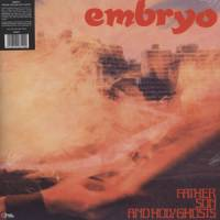 EMBRYO - Father Son And Holy Ghosts : WAH-WAH RECORDS SOUND (SPA)