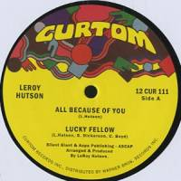 LEROY HUTSON - All Because Of You : 12inch