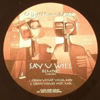 CAJMERE Feat. DAJAE - Say U Will (Remixes) : CAJUAL (US)