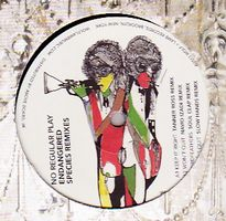 NO REGULAR PLAY - Endangered Species Remixes : 12inch