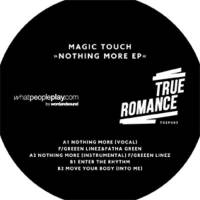 MAGIC TOUCH - Nothing More EP : 12inch