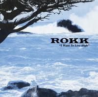ROKK - I Want To Live High : LP