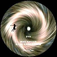 DVA - Mad Hatter EP : 12inch